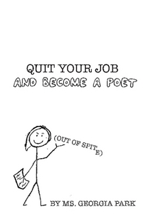 quit your job and become a poet