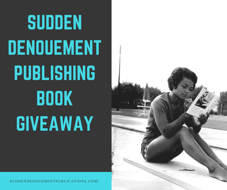 Now through August 31st- Sudden Denouement Publishing Book Giveaway